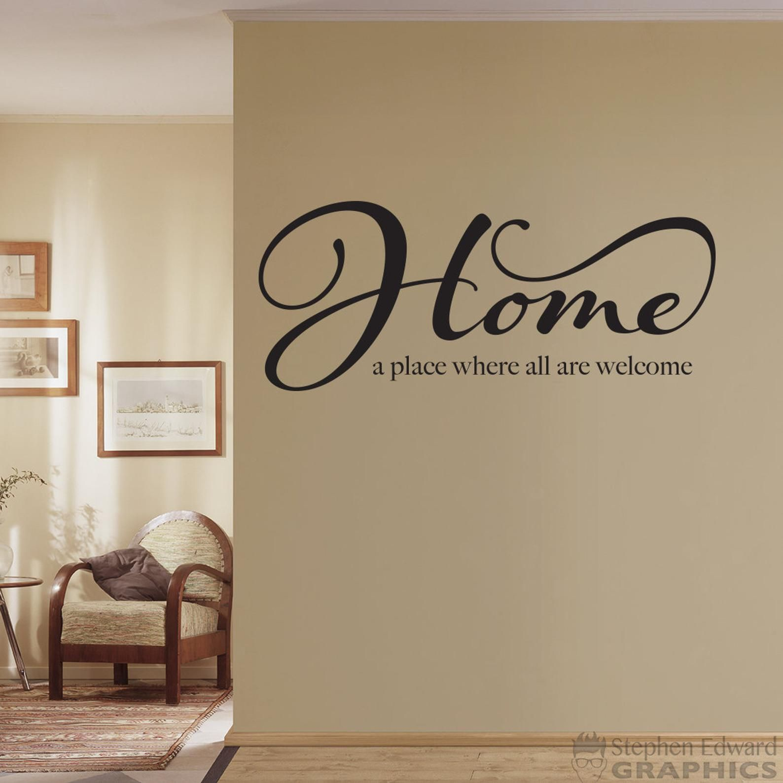 Home a place where all are Welcome Decal - Quote D