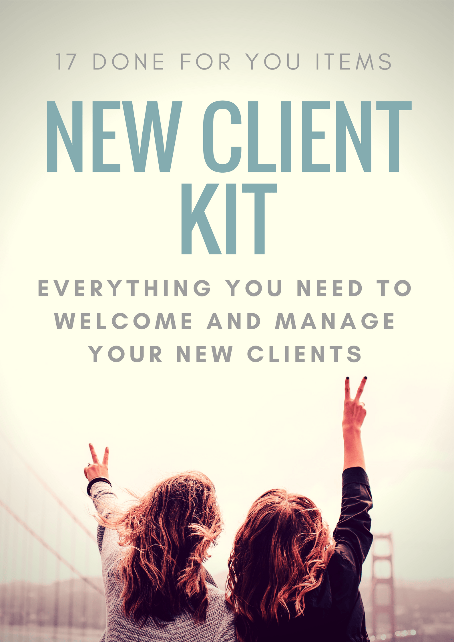 New Client Kit 17 Done For You Tools