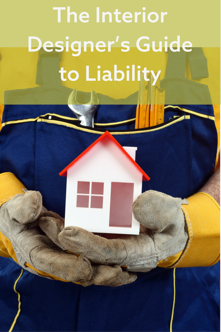 Could You Be At Fault? Interior Designers & Liability