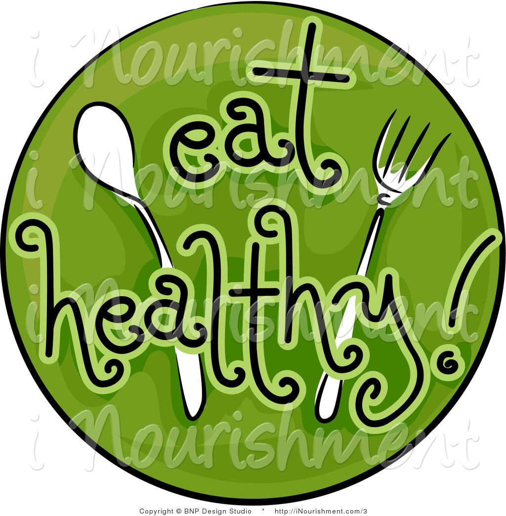 Health and Wellness Clip Art | Vector Clipart of a Green Eat Healthy Circle  with Silverware - Royalty ... | Clip art, Eat, Healthy eating