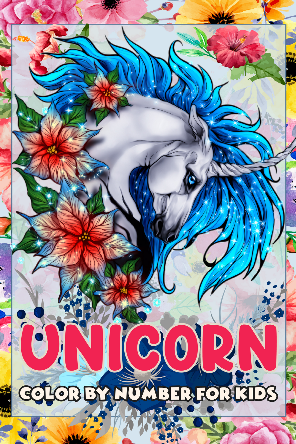 Unicorn Color By Number For Kids Unicorn Coloring Book For Girls Coloring Books Unicorn Coloring Pages Book Girl