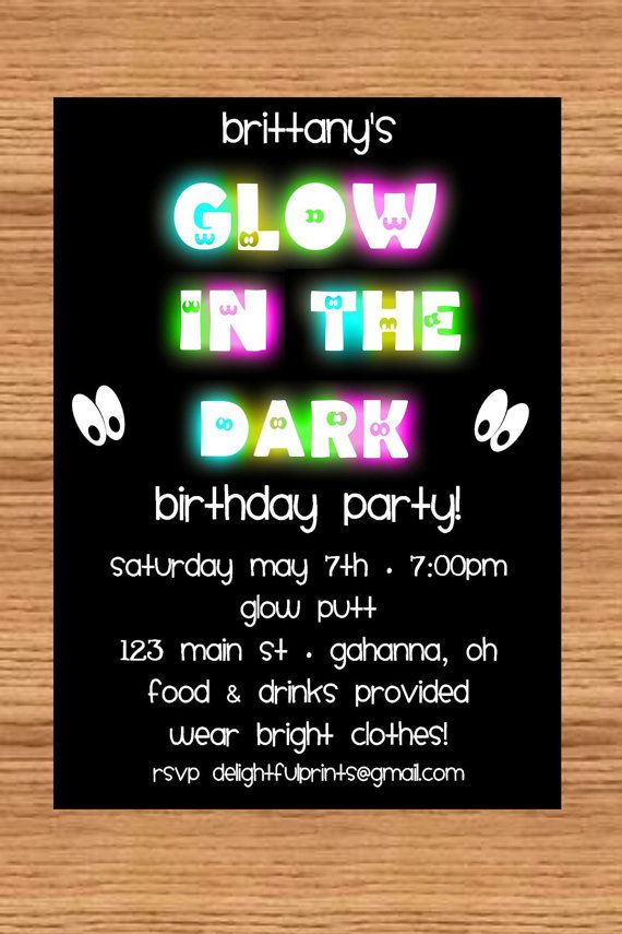 Glow in the dark birthday invitation. This is a cool idea for when ...