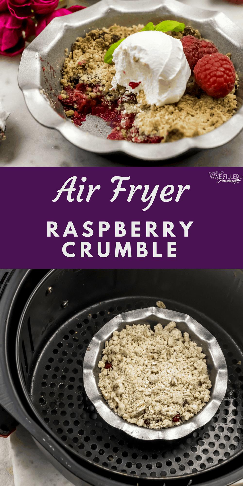 Air Fryer Raspberry Crumble Recipe Raspberry crumble