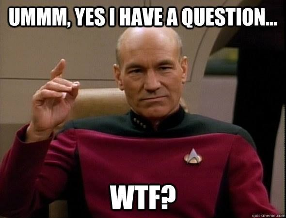 Funny Meme Yes : Picard stng meme ummm yes i have a question wtf meme