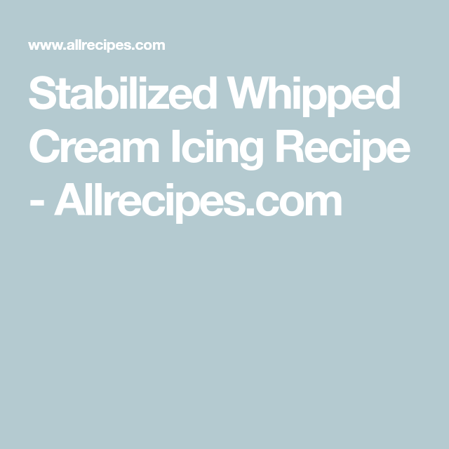 Stabilized Whipped Cream Icing Recipe - Allrecipes.com #stabilizedwhippedcream Stabilized Whipped Cream Icing Recipe - Allrecipes.com #stabilizedwhippedcream