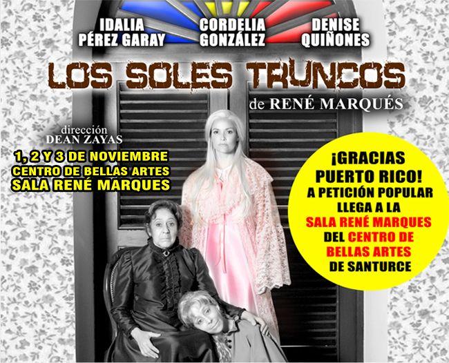 Los Soles Truncos @ Centro de Bellas Artes, Santurce #sondeaquipr #teatro #lossolestruncos #cba #santurce #sanjuan