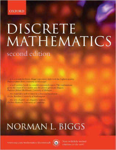 Discrete Mathematics 2nd Edition Norman L Biggs 9780198507178 Amazon Com Books Discrete Mathematics Mathematics Physics Books
