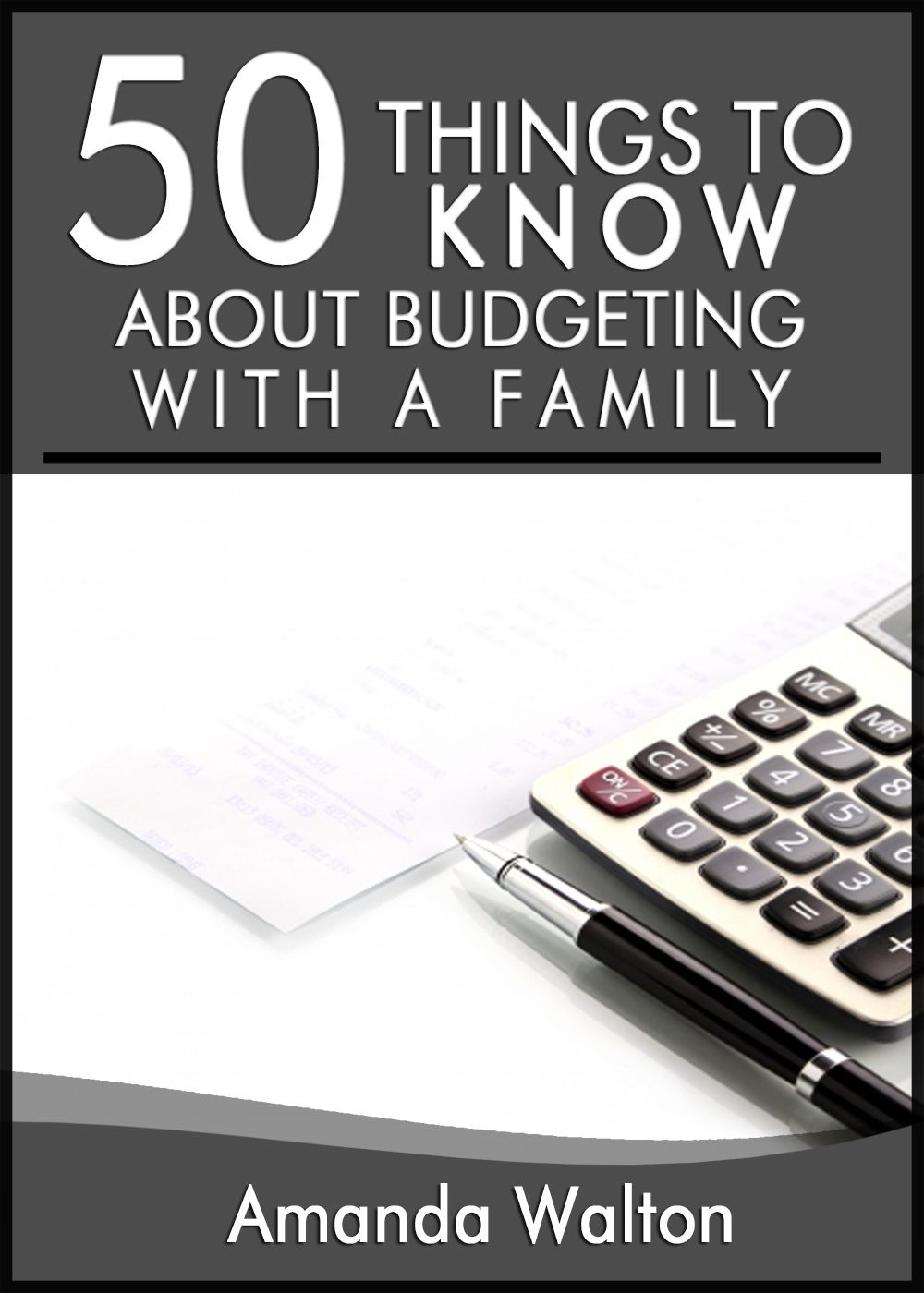 50 Things to Know About Budgeting With a Family: Practical Money Saving Tips