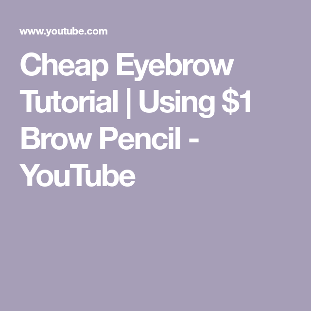 Cheap Eyebrow Tutorial | Using $1 Brow Pencil #eyebrowstutorial Cheap Eyebrow Tutorial | Using $1 Brow Pencil - YouTube #eyebrowstutorial