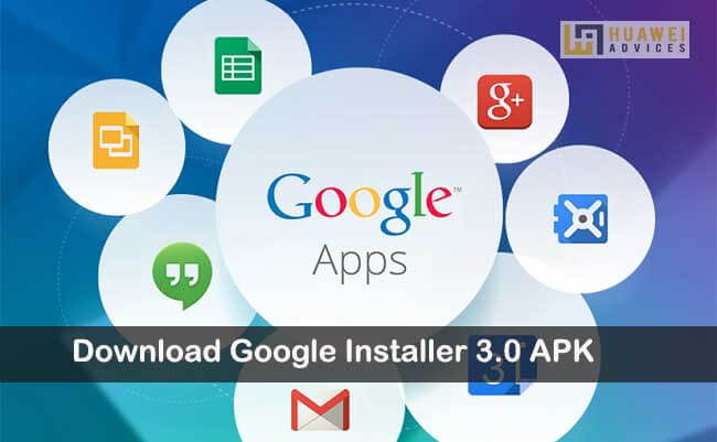 Download Google Installer 3.0 APK for Android phones