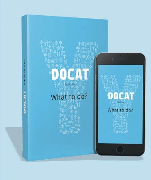 """The DOCAT is a gift for the Church and a victory for evangelization and catechesis. In his introduction to the resource, Pope Francis is correct in calling DOCAT """"a magnificent introduction to Christian action."""""""
