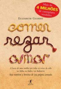 Comer Rezar Amar Elizabeth Gilbert Lambiasi Bebendo Livros