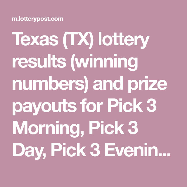 Texas (TX) lottery results (winning numbers) and prize payouts for