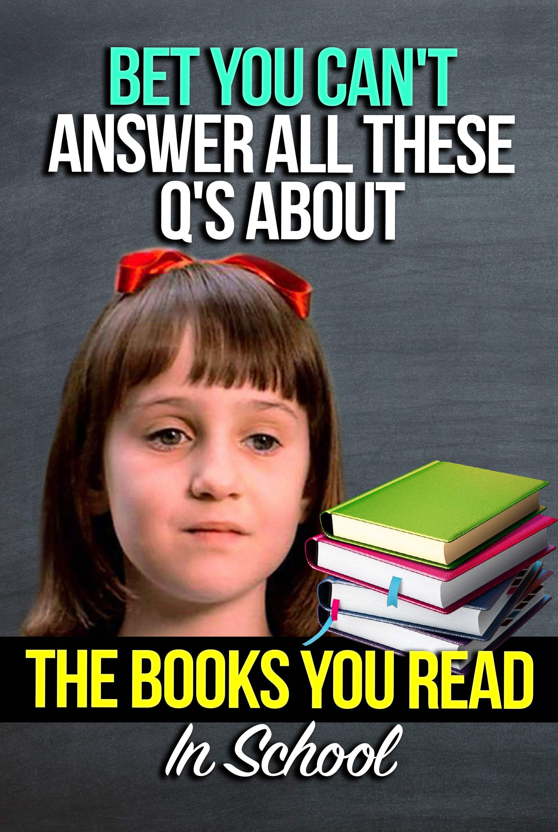 Quiz: Bet You Can't Answer All These Q's About The Books You