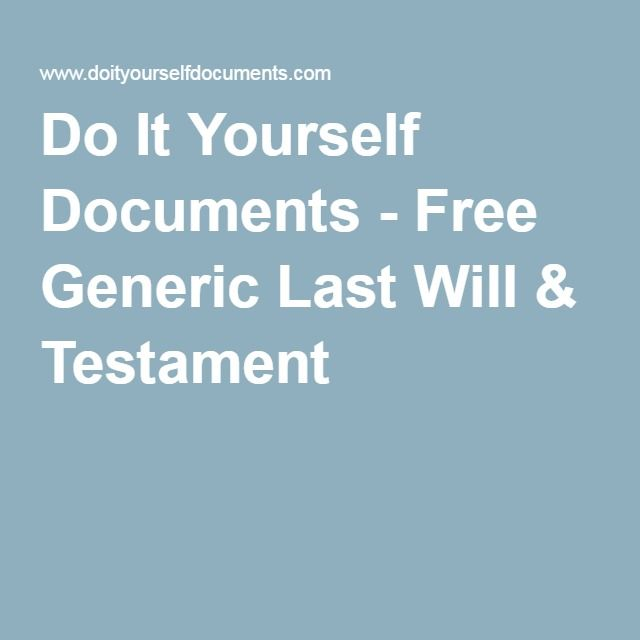 Do it yourself documents free generic last will testament do it yourself documents free generic last will testament solutioingenieria Choice Image
