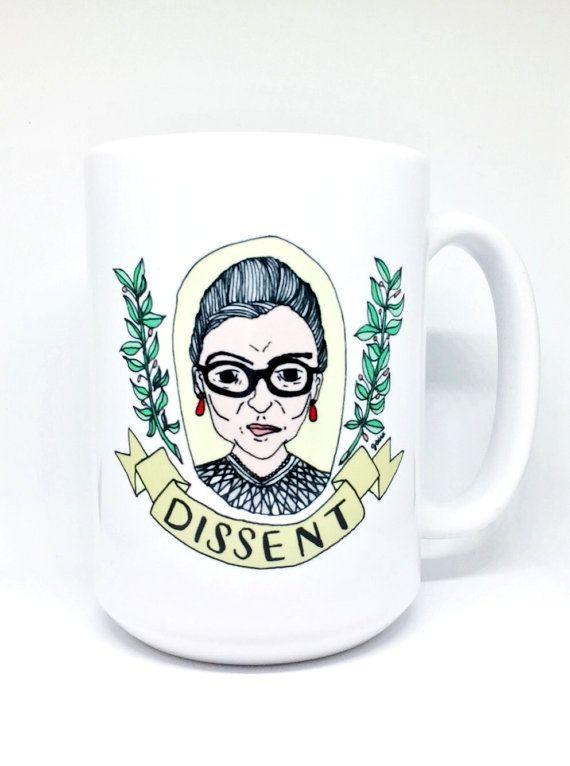 547e8d23e33 15 oz Mug | Ruth Bader Ginsburg | DISSENT | Wish List | Ruth bader ...