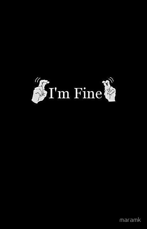 'I AM FINE' iPhone 11 - Soft by maramk