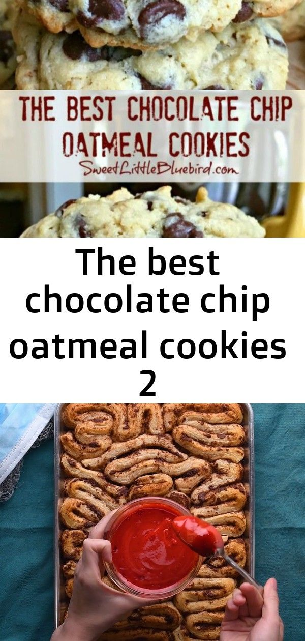 The best chocolate chip oatmeal cookies 2 THE BEST CHOCOLATE CHIP OATMEAL COOKIES  Read the RAVE REVIEWS The BEST chocolate chip oatmeal cookies Ive ever made They are so...