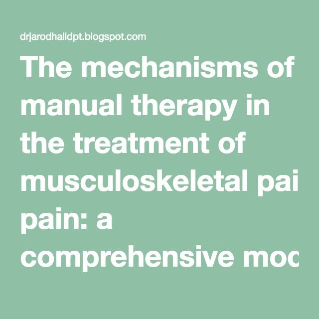 The mechanisms of manual therapy in the treatment of - resume for physical therapist