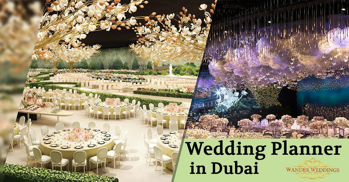 Wedding Planner In Dubai Wander Wedding Best Wedding Planner Wedding Planner International Wedding