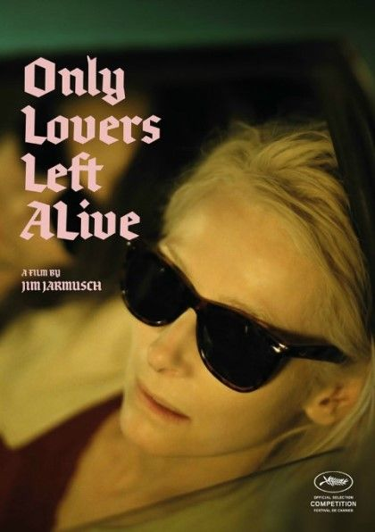 Only Lovers Left Alive /   Jim Jarmusch / Tom Hiddleston(Adam) / Tilda Swinton(Eve)