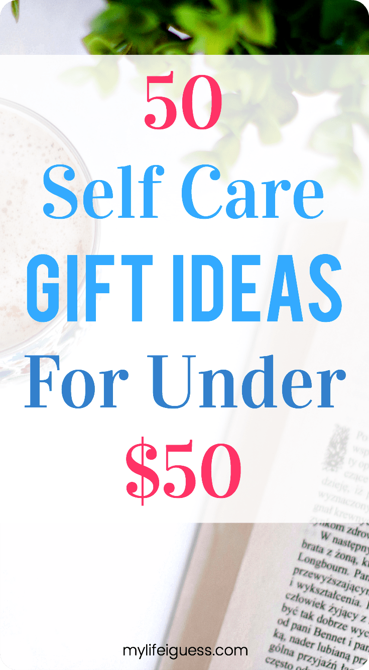 Here Are 50 Budget Friendly Self Care Gift Ideas To Inspire And Encourage You Make A Little Me Time