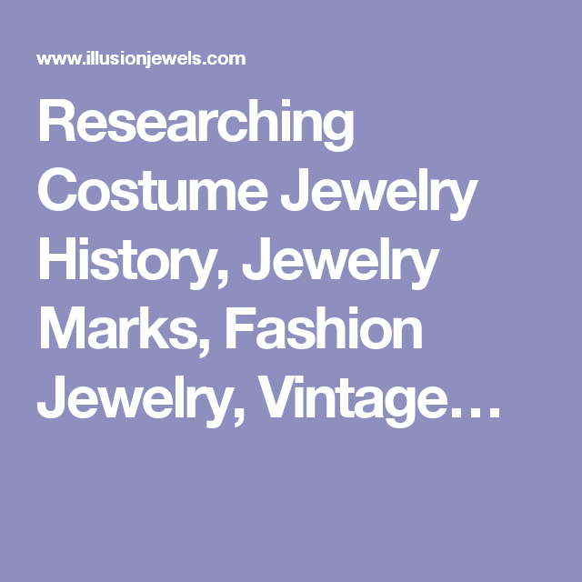 Researching Costume Jewelry >> Researching Costume Jewelry History Jewelry Marks Fashion Jewelry