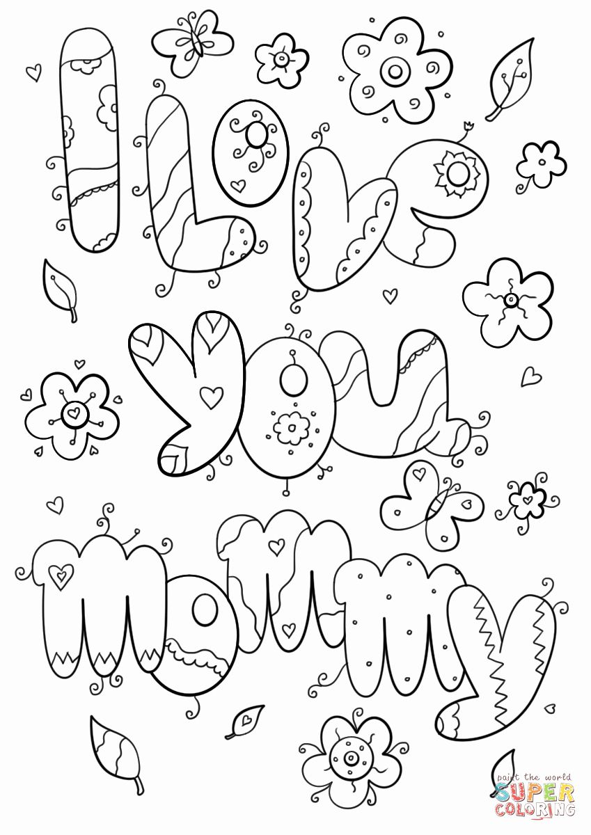 I Love You Mom Coloring Mom Coloring Pages Love Mom Love You Mom