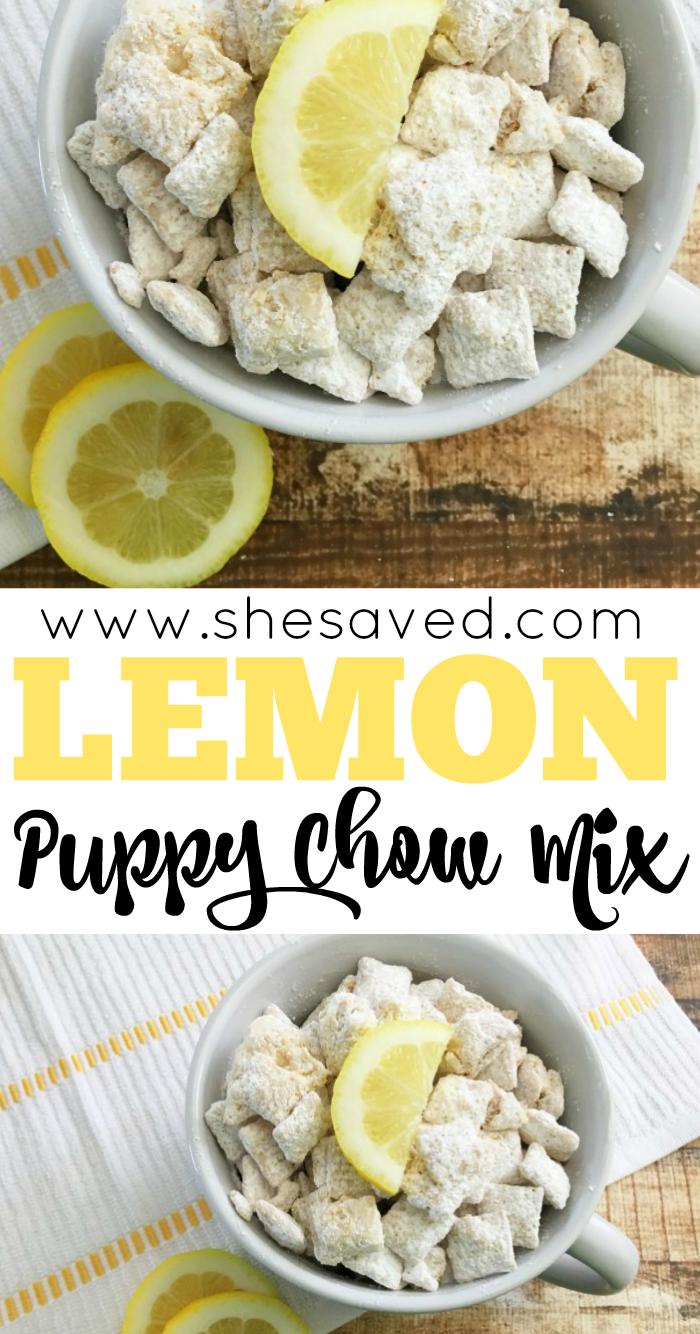 Delicious Lemon Puppy Chow Mix Recipe In 2020 Lemon Puppy Chow Puppy Chow Recipes Puppy Chow Chex Mix Recipe