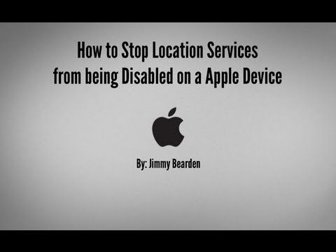 How To Stop Location Services from Being Disabled on a Apple Device !