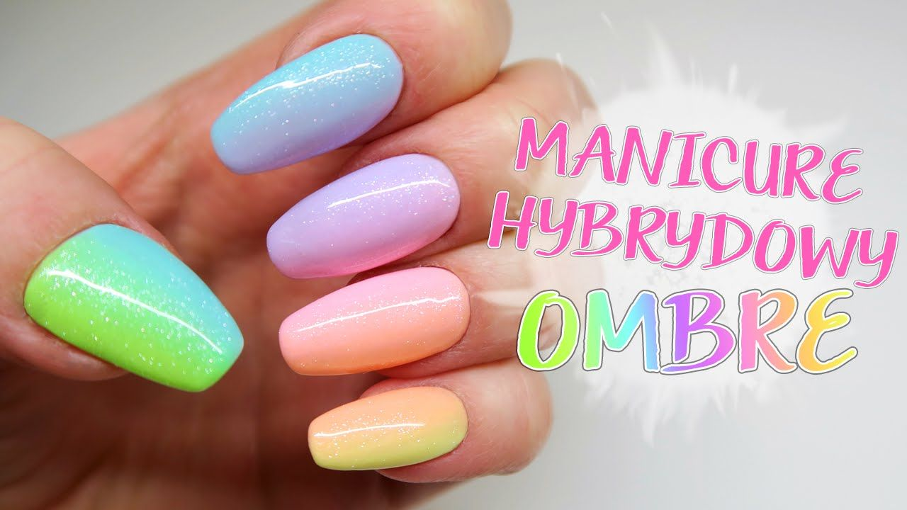 Manicure Hybrydowy Pastelowe Ombre Nails Inspiration