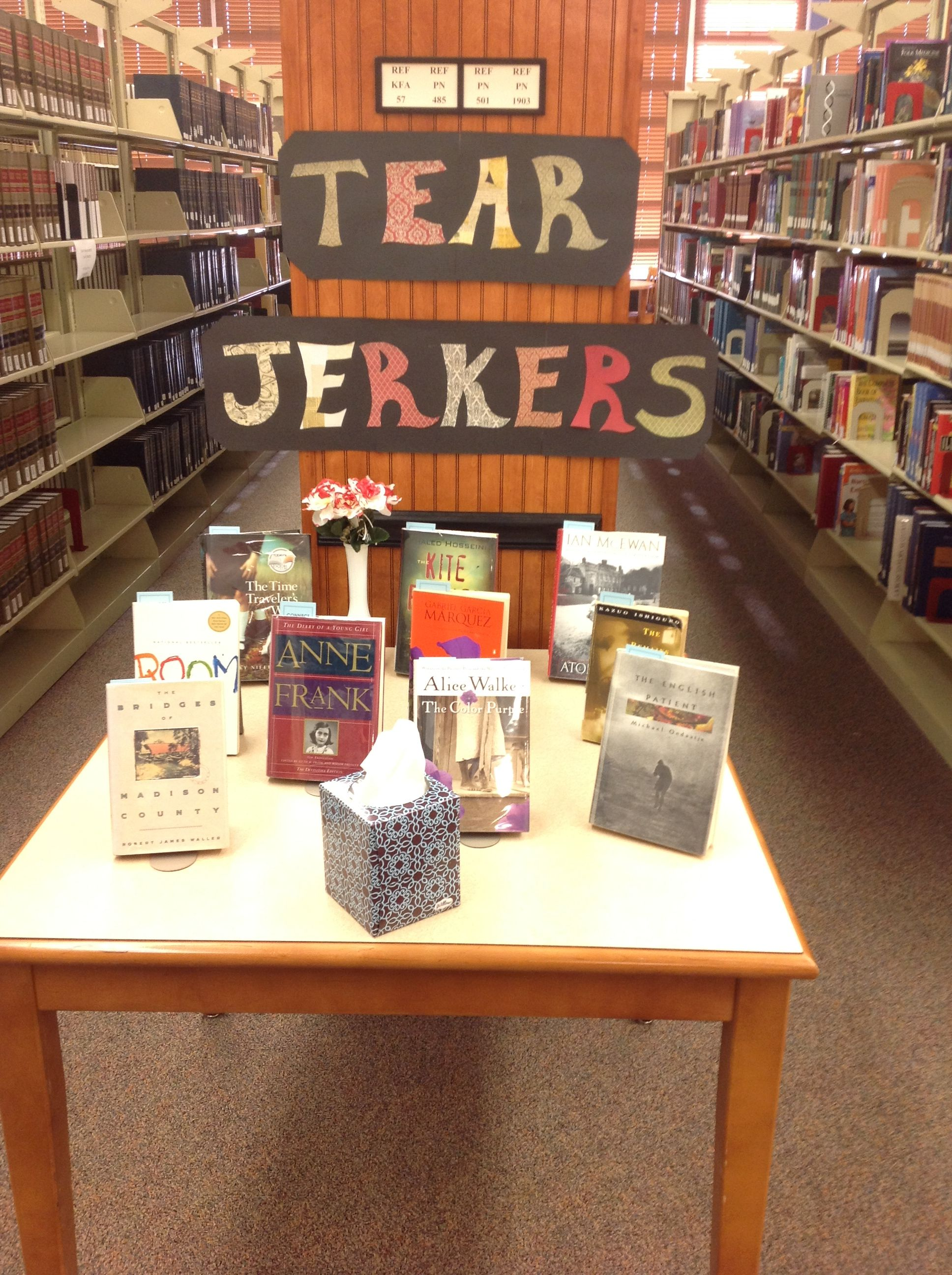 Tear Jerkers Display for Read a New Book Month-Meadows Library | In