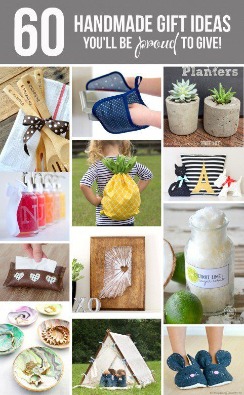 60 Handmade GIFT IDEASyou\u0027ll be PROUD to give! DIY Gifts