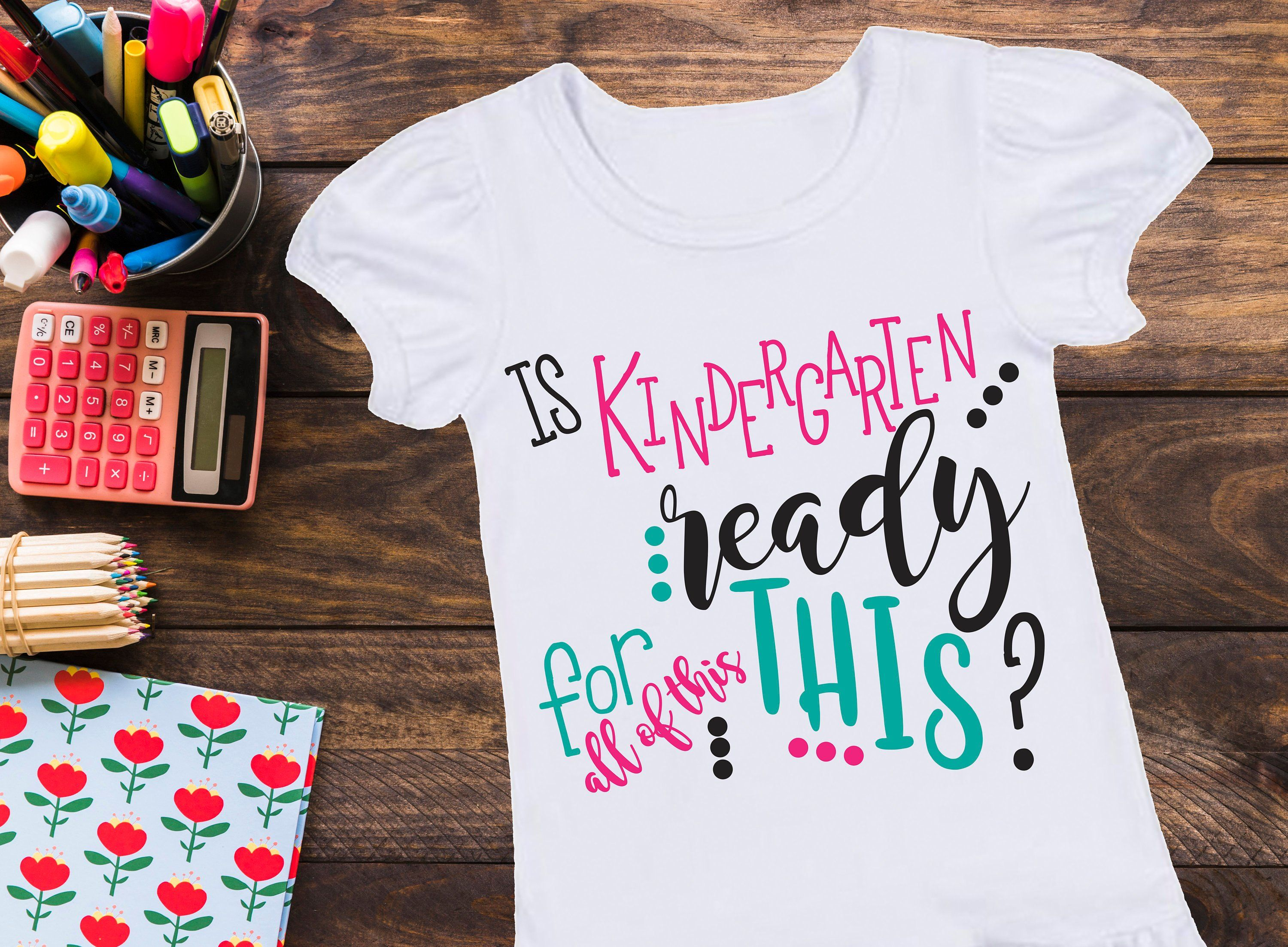 Is Kindergarten Ready For All of This? *Design* Girl First day of school SVG file, back to school shirt, kindergarten 1st day, *FILE ONLY*