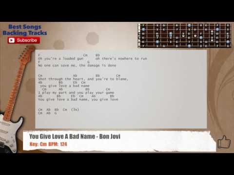 You Give Love A Bad Name - Bon Jovi Guitar Backing Track with chords ...
