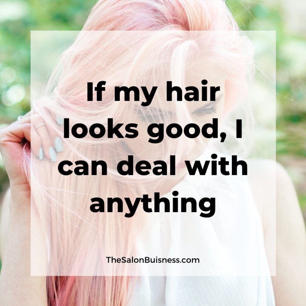 147 Best Hair Quotes Sayings For Instagram Captions Images Hair Quotes Messy Hair Quotes Hair Quotes Funny
