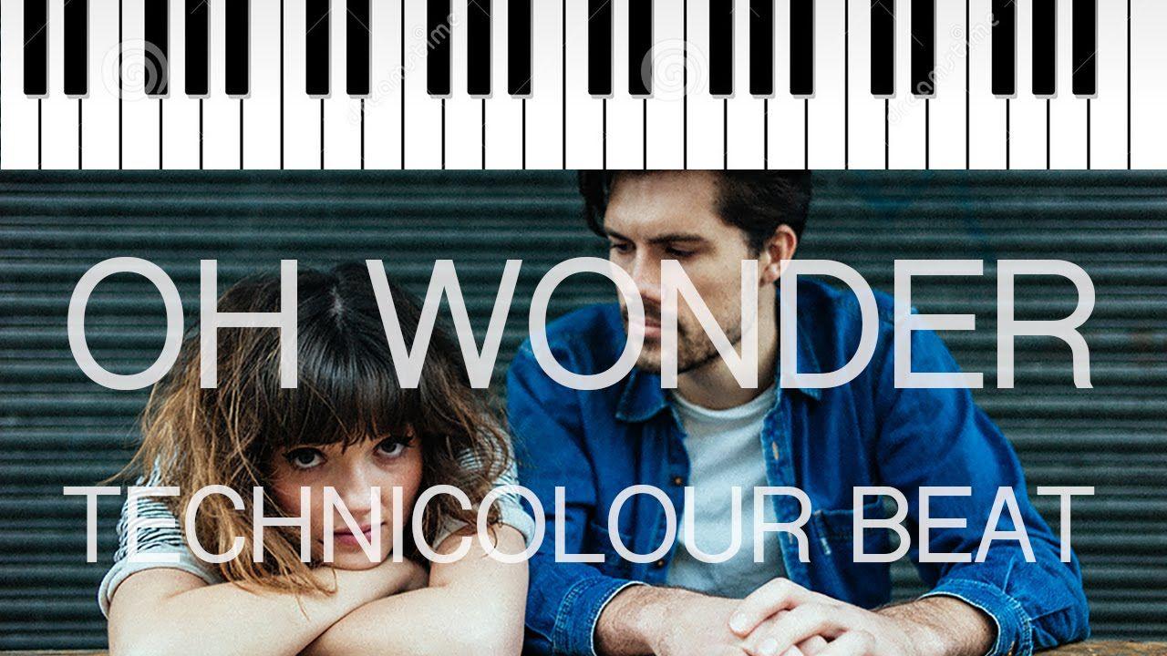 Oh Wonder | Technicolour Beat | Piano Cover