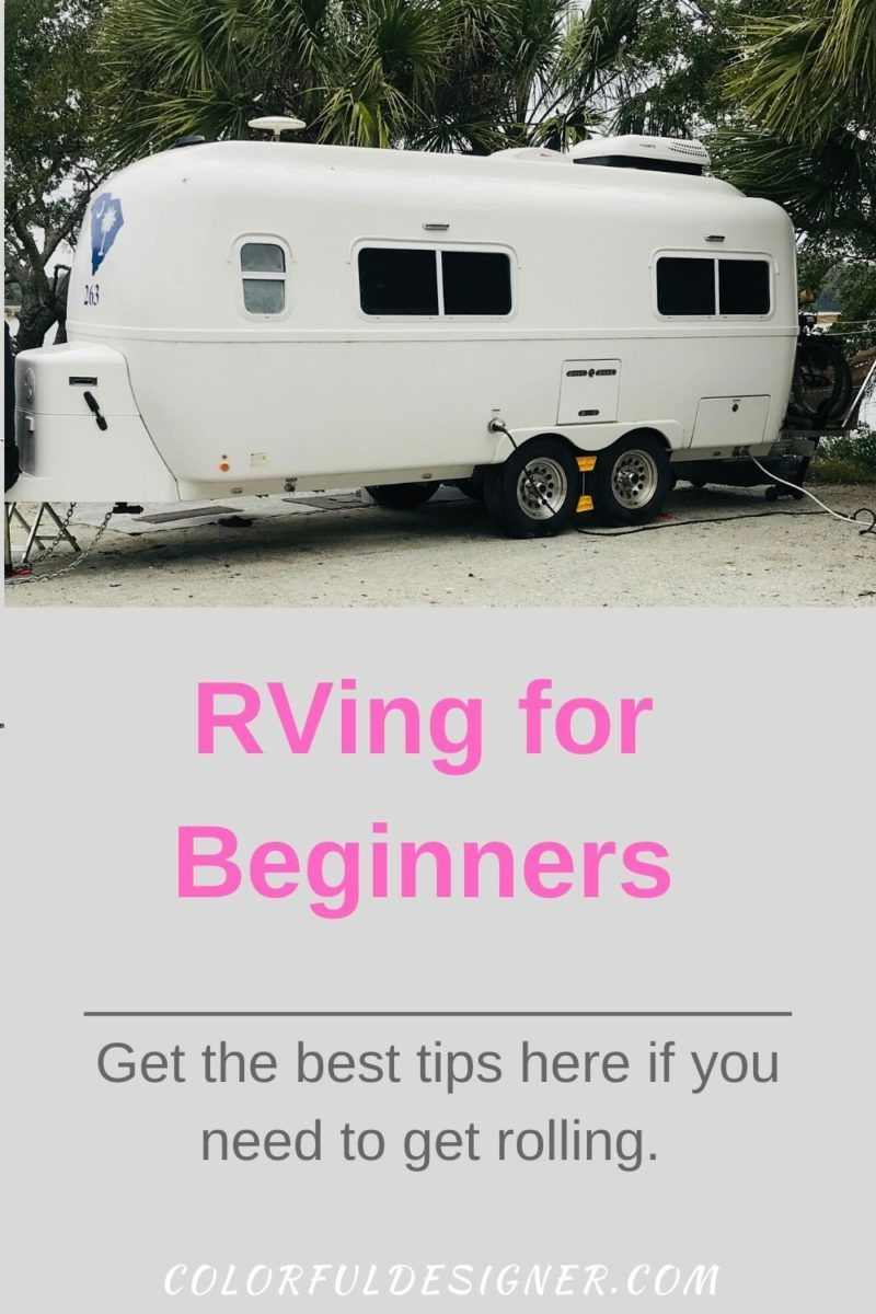 RVing for Beginners (Best tips to start) – Colorful Designer -  RVing for beginners and get rolli