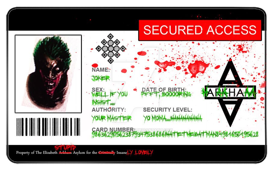Ever wondered if one of the reasons Joker seems to get out of - blank id card template