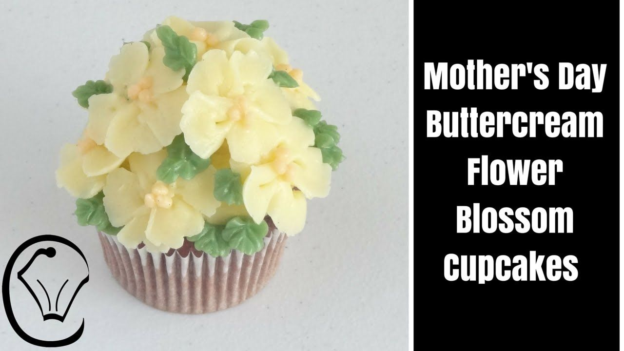 Mother's Day Buttercream Flower Blossom Cupcakes by Cupcake Savvy's Kitchen - YouTube
