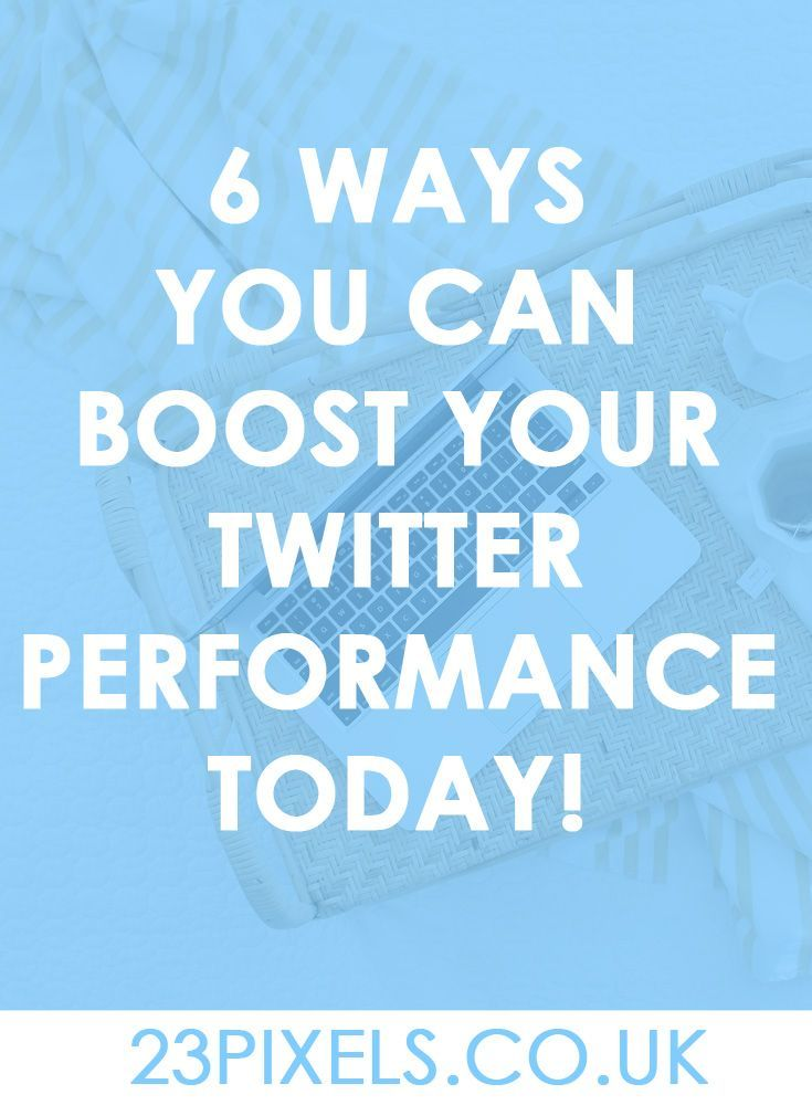 Twitter tips and tricks   Boost twitter performance   Get more Twitter engagement   Bloggers   Entrepreneurs   23Pixels