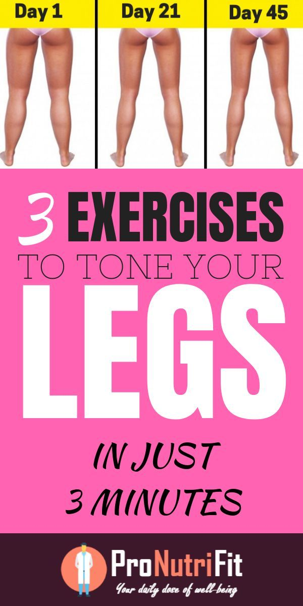 3 Exercises to Tone Your Legs in Just 3 Minutes a Day #fitness #exercises