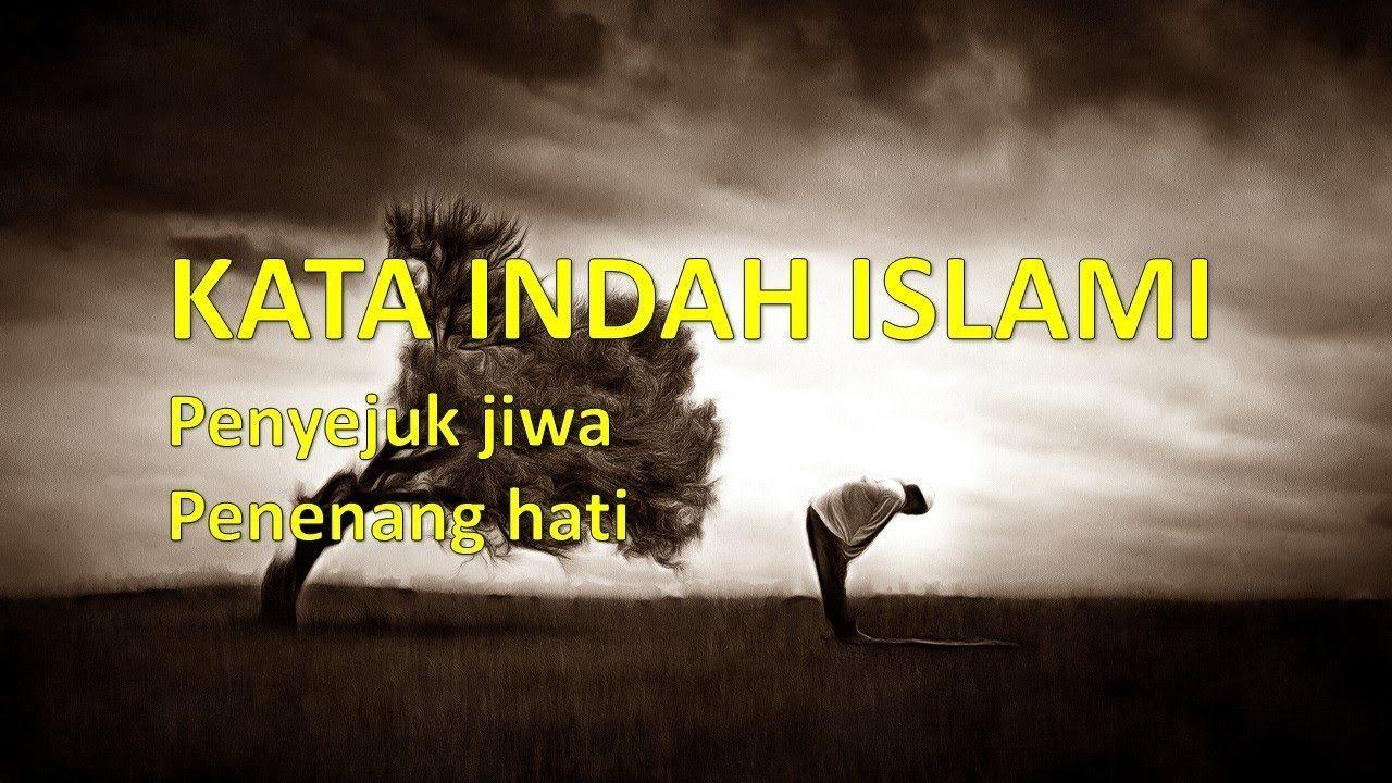 Kata Mutiara Islami Penyejuk Hati Dan Jiwa Dengan Gambar Islam