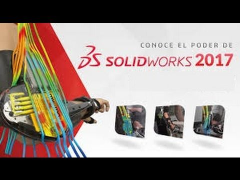 Descarga E Instala Solidworks 2017 Full En Español 64 Bits Evento Técnicas De Dibujo Lanzamiento