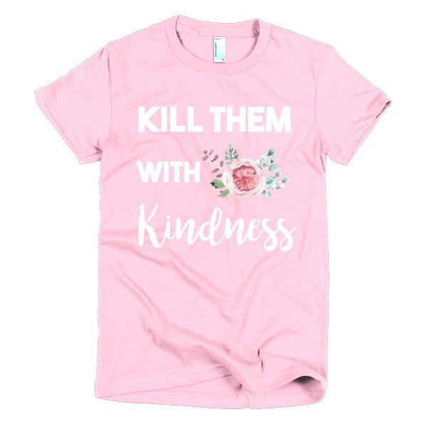 Kindness Y'all [short sleeve women's t-shirt]