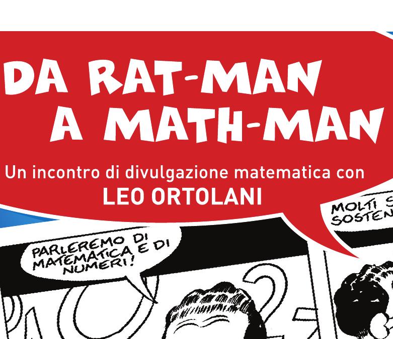 Da Rat-Man a Math-man - un evento di divulgazione matematica con LEO ORTOLANI
