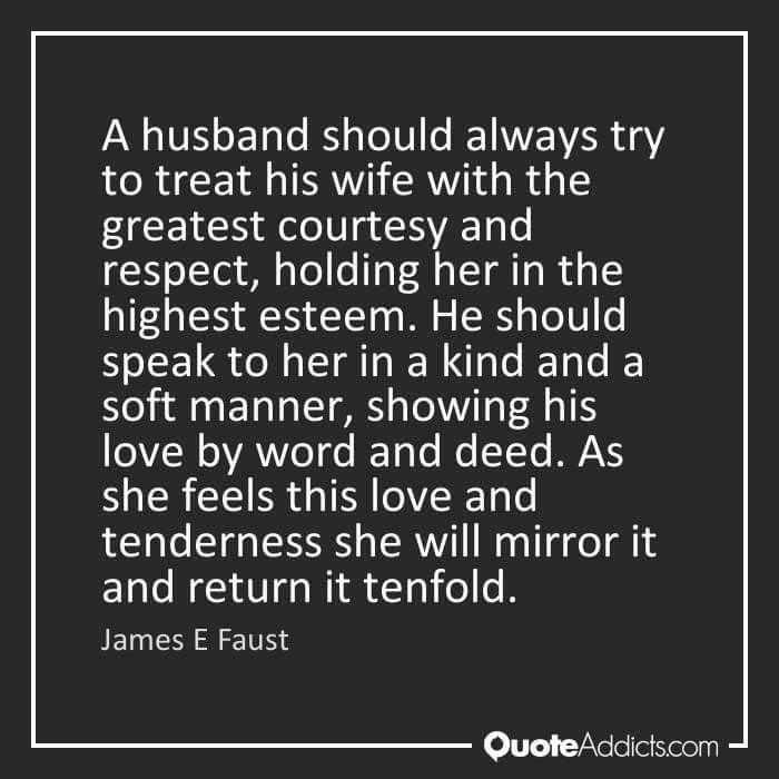 A Husband Should Be A Protector Of His Woman, As She