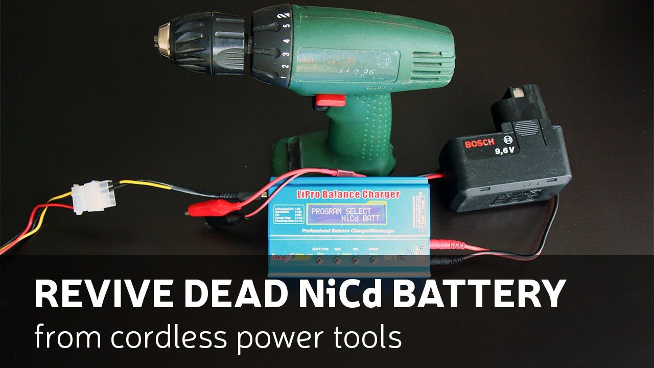 How To Revive Dead Nicd Battery From Cordless Power Tools Cordless Power Tools Power Tools Battery