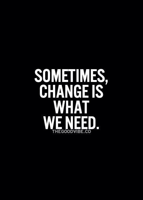 Change can happen overnight. Do not be afraid to embrace it. Make it happen.  Just. Like. That.