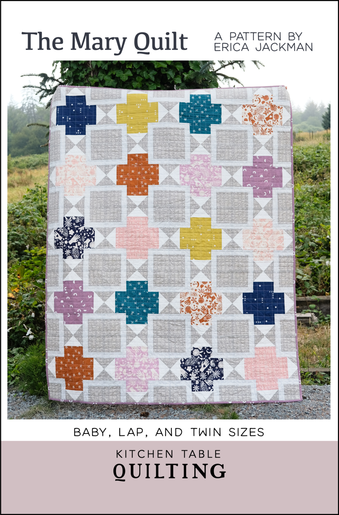 The Mary Quilt PDF Pattern – Kitchen Table Quilting in 23  Pdf